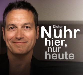 """Dieter Nuhr - """"Nuhr hier, nur heute"""""""